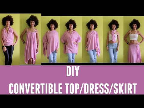 LOOKBOOK | DIY Convertible Top/Skirt/Dress | Culture Couture
