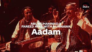 Coke Studio Season 12   Aadam   Fareed Ayaz & Abu Muhammad with Humnawa