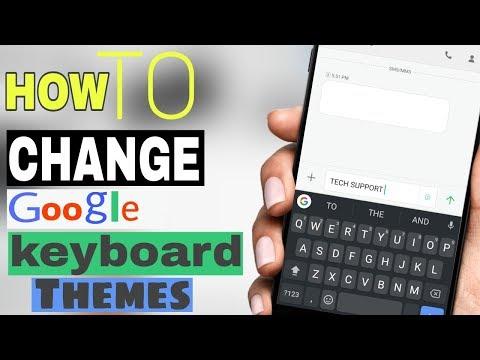 How To Change Google keyboard theme (HINDI)