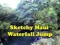 Waterfall Jumping Maui Hawaii Sketchy Daredevil Girl