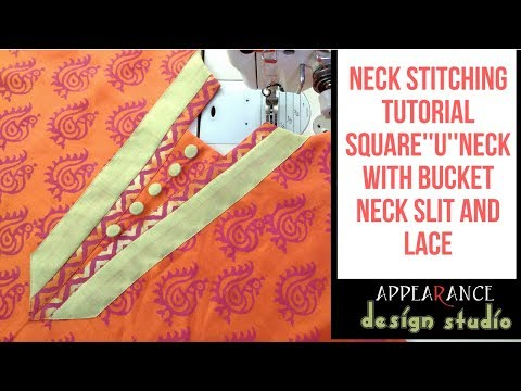 necklines designs stitching tutorial square''U''neck with bucket neck slit and lace