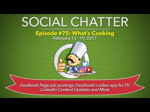 Social Media Marketing Talk Show 75 - Social Chatter for February 13 - February 19, 2017