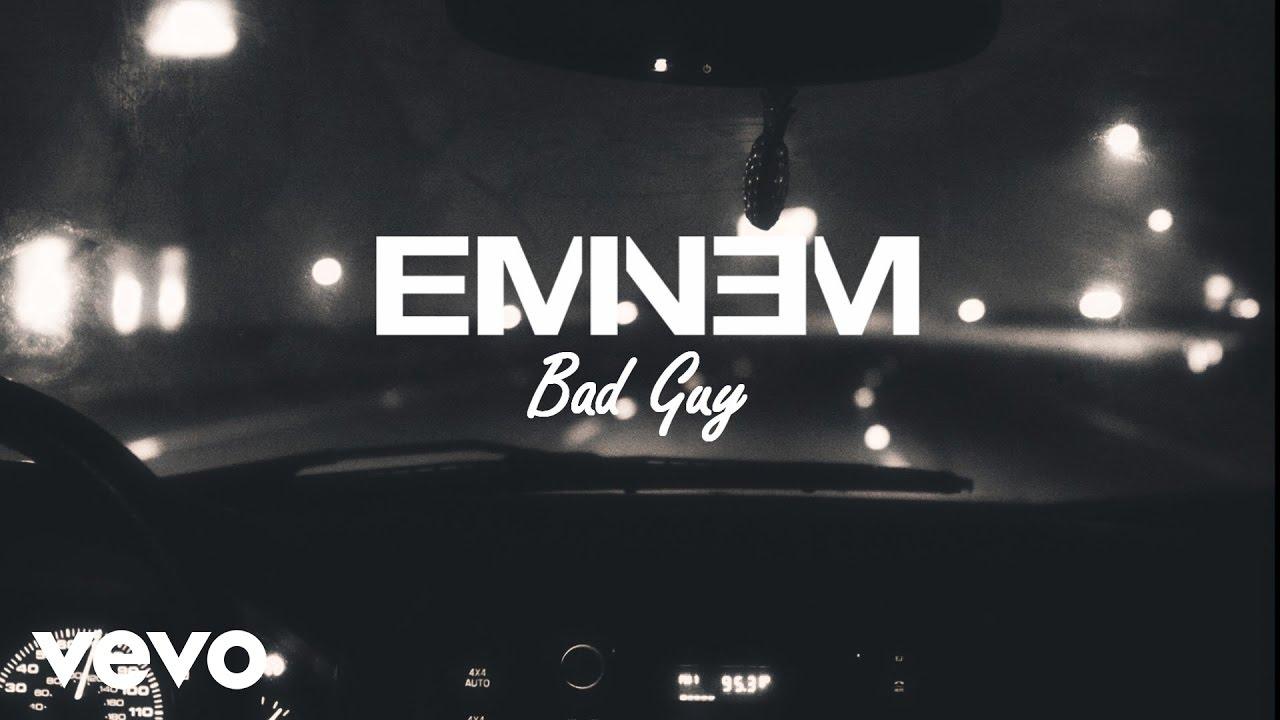 Eminem - Bad Guy
