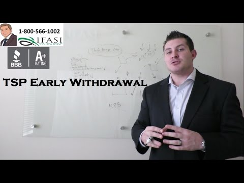 TSP Early Withdrawal - Thrift Savings Plan Early Withdrawals Fully Explained