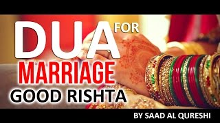 Listen This If You Want A Good Spouse ᴴᴰ | Wazifa Ruqyah DUA For MARRIAGE SHADI & Wedding Proposal