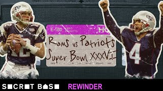 The Patriots vs. Rams Super Bowl that started a dynasty deserves a deep rewind