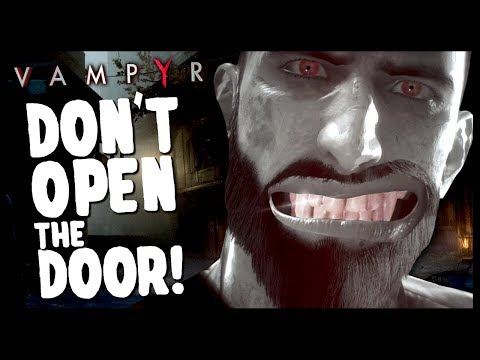 FRIENDLY VAMPIRE HELPS PEOPLE BY BITING THEM   Vampyr - Funny Moments Gameplay