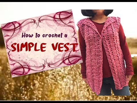 How to crochet a Simple Vest