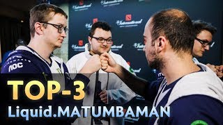 TOP-3 heroes of MATUMBAMAN that CARRIED Team Liquid