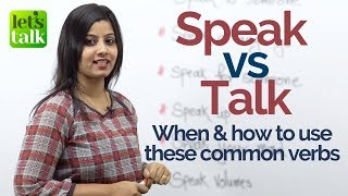 Speak Vs Talk - What
