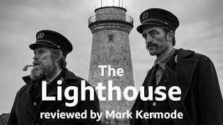 The Lighthouse reviewed by Mark Kermode
