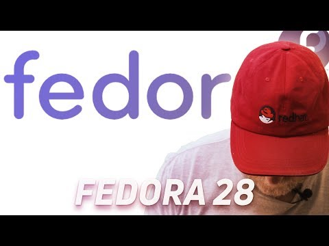 Fedora 28 - Install and Quick Look