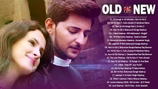 Old Vs New Bollywood Mashup Songs 2020 | 90's Bollywood Songs Mashup |Hindi Songs Indian Mashup 2020