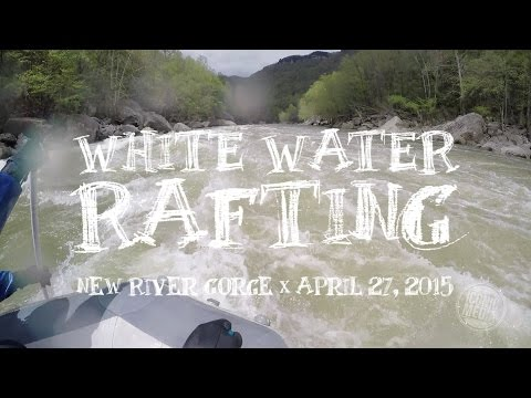 White Water Rafting - New River Gorge, West Virginia