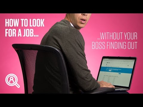 How to look for a job without your boss finding out