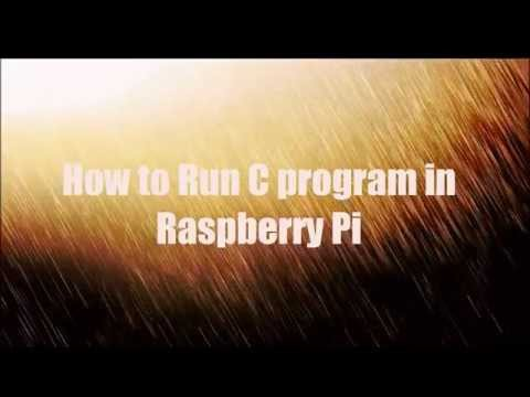 How to Run c program in raspberry pi Board