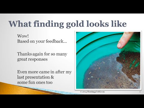 What Does Finding Gold Look Like?
