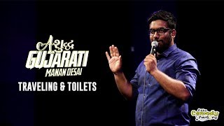 Traveling & Toilets | Ashudh Gujarati | Stand Up Comedy by Manan Desai