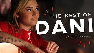 The Best Of: Dani (Demi Lovato)