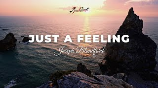 Joseph Blandford - Just A Feeling [relaxing concentration background]