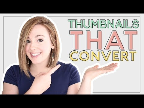 How to Create Thumbnails that make people WANT TO CLICK!