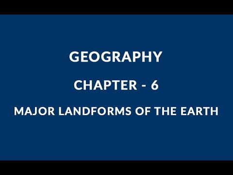 Major Landforms of the Earth - Chapter 6 Geography NCERT Class 6