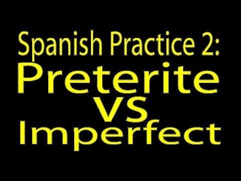 Spanish Practice: Preterite vs. Imperfect 2