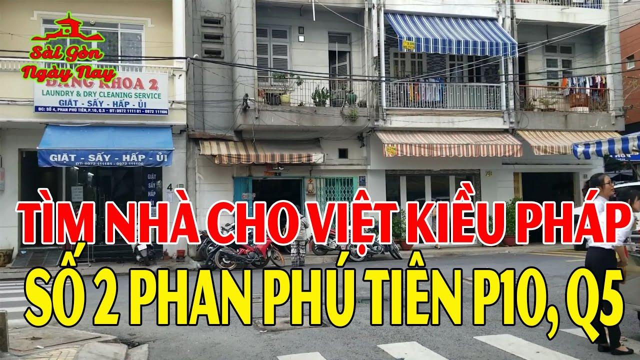 Giúp Việt Kiều Pháp xem lại nhà cũ số 2 Phan Phú Tiên Q5 Sài Gòn