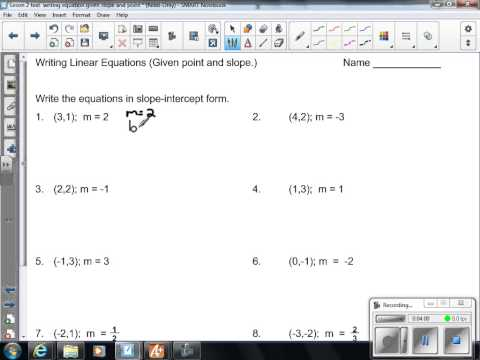 Writing equations in slope int form given point an