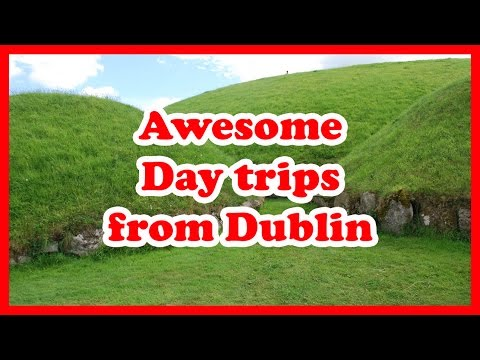 5 Awesome Day Trips from Dublin | Ireland Travel Guide