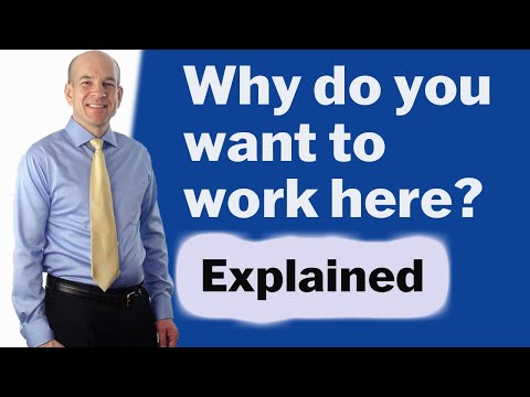 Why do you want to work here? Common Interview Questions