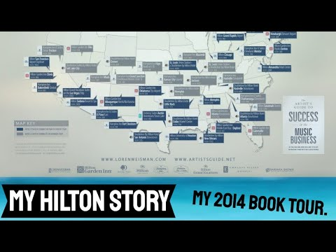 Hilton Hotels and my 2014 music business book tours - My #HiltonStory