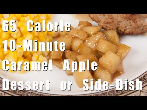 65 Calorie • 10-Minute Caramel Apple Dessert or Side Dish- (HC101) DiTuro Productions