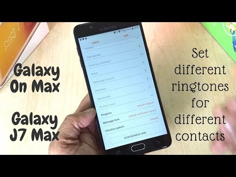 How To Set Different Ringtones For Different Contacts On Galaxy On Max/J7 Max.
