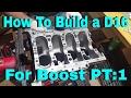 D16 Build For Boost pt:1