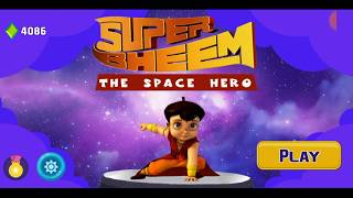 Super Bheem - The Space Hero Game