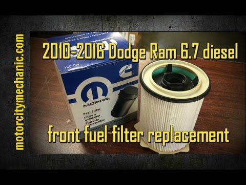 2010-2016 Dodge RAM 6.7 diesel front fuel filter replacement