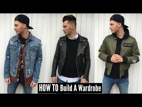 HOW TO Build A Wardrobe - Mens Fall Fashion 2017
