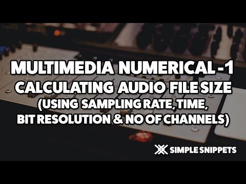 How to Calculate Audio File Size - Multimedia Numerical