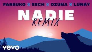 Farruko, Ozuna, Lunay - Nadie (Remix - Official Lyric Video) ft. Sech, Sharo Towers