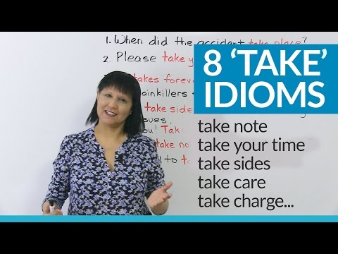 Do you know these 8 idioms with 'TAKE'?