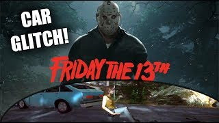 Friday The 13th The Game Glitch | Driving Without A Car!