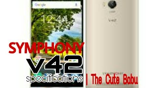 SYMPHONY V42 | ANDROID | PHONES | SPECIFICATIONS | PRICE | UPCOMING PHONE | TCB