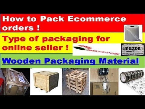 Type of packaging for online seller ! Wooden Packaging Material ! How to pack eCommerce order !
