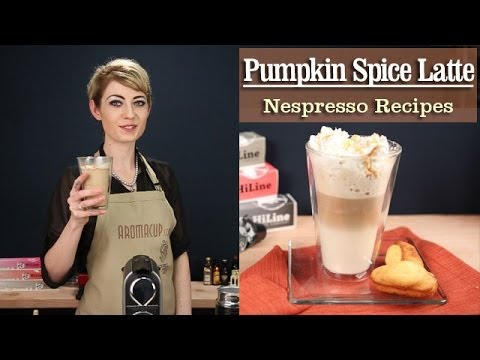 How to Make a perfect Pumpkin Spice Latte with the Nespresso Machine