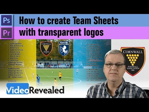 How to create Team Sheets with transparent logos in Premiere Pro & Photoshop
