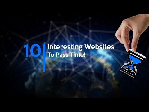 10 Most Interesting Websites to Pass Time If You Are Getting Bored!