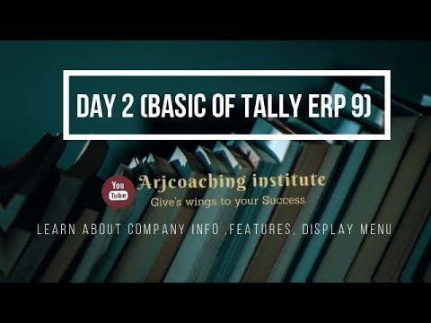 Tally Erp 9 (DAY 2) (BASIC OF TALLY Erp 9 SOFTWARE)