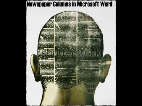 How to Work with Newspaper Columns in Microsoft Word 2010