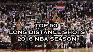 Top 50 Long Distance Shots: 2016 NBA Season